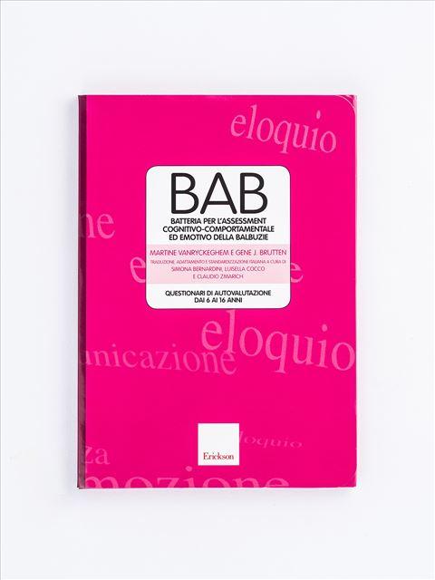 BAB - Batteria per l'assessment cognitivo-comportamentale ed emotivo della balbuzie - Valutazione psicologica - Erickson
