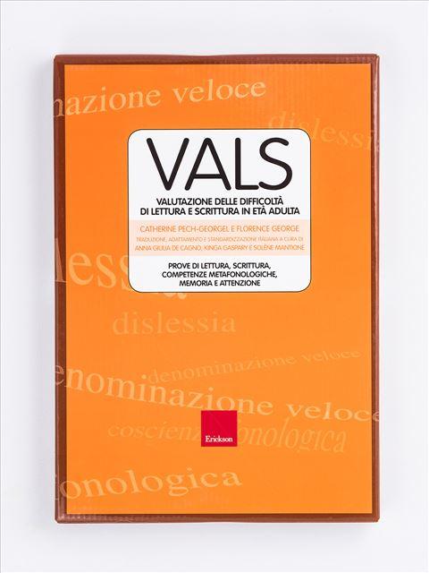 VALS - Valutazione delle difficoltà di lettura e scrittura in età adulta - Test diagnosi autismo, asperger, dislessia e altri DSA - Erickson