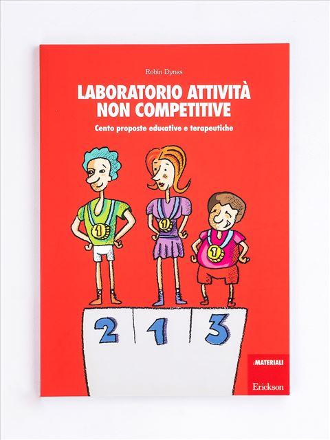 Laboratorio attività non competitive - Gestire le relazioni - Erickson