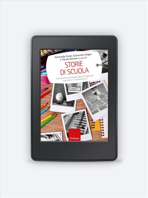 Storie di scuola - Libri e eBook di Saggistica: novità e classici - Erickson