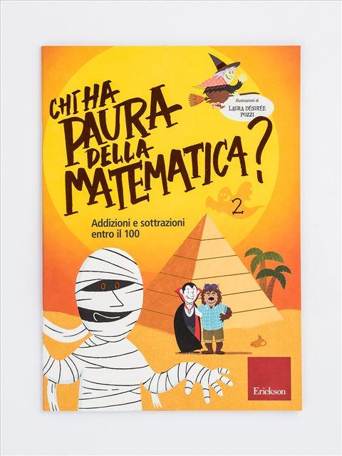 Chi ha paura della matematica? - Volume 2 - Numeri e calcolo - Erickson