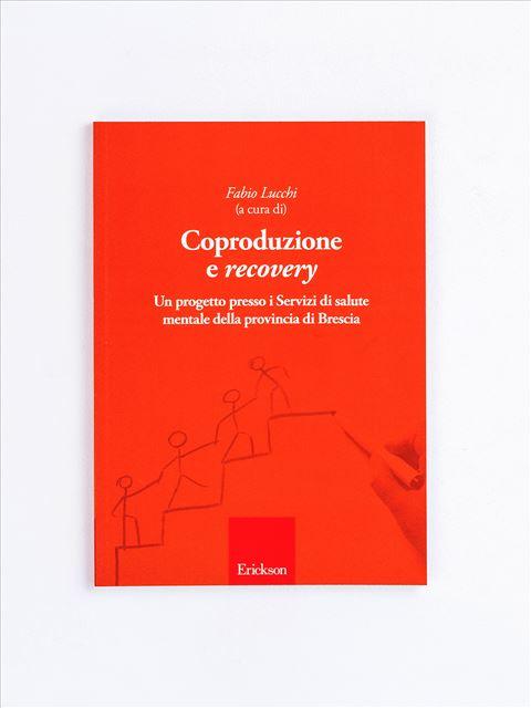 Coproduzione e recovery - Psicologia età adulta - Erickson