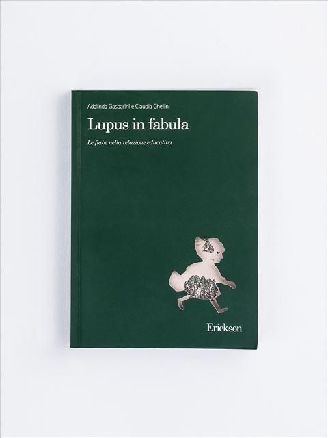 Lupus in fabula - Pedagogia - Erickson