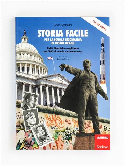 Storia facile per la scuola secondaria di primo grado - Classe terza - Apprendimenti dell'area storico-geografica - Erickson