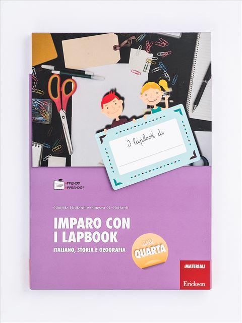 Imparo con i lapbook - Italiano, storia e geografia - Classe quarta - Produzione del testo e scrittura creativa - Erickson