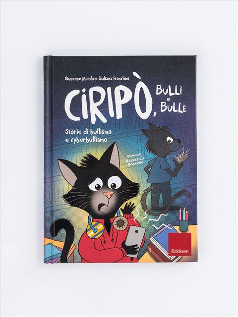 Ciripò, bulli e bulle - L'albero delle stagioni e altre storie per imparar - Libri - Erickson