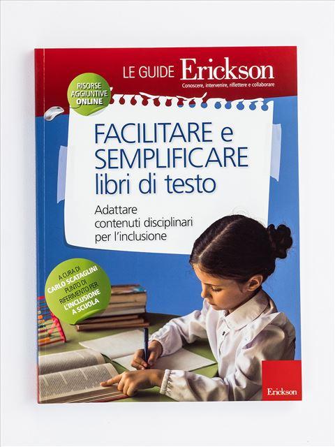 Facilitare e semplificare libri di testo Libro + Risorse Online - Erickson Eshop