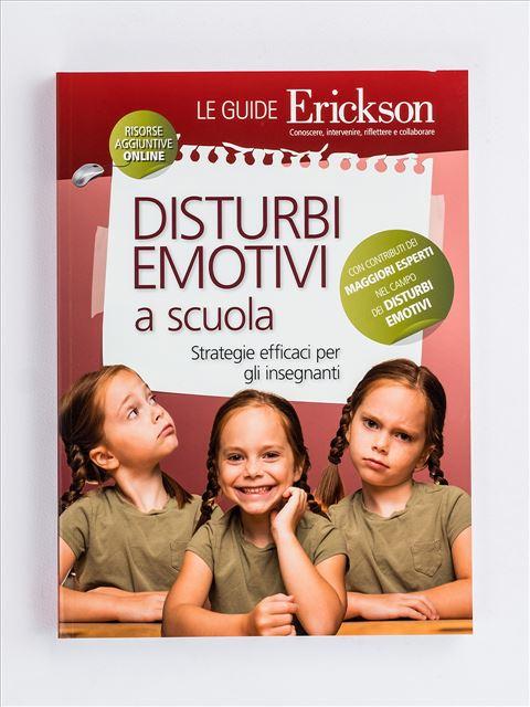 Disturbi emotivi a scuola - Libri e corsi sulle emozioni nei bambini e coping power - Erickson