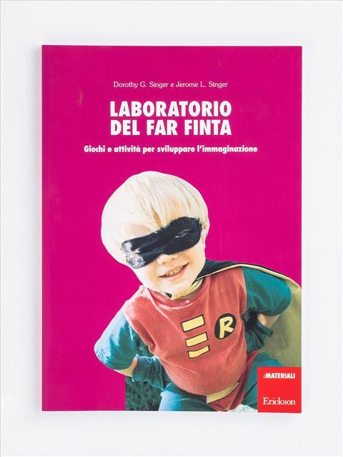Laboratorio del far finta - Libri - Erickson