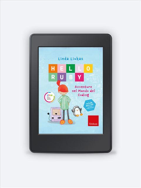 HELLO RUBY - Avventure nel mondo del coding - Libri - Erickson 3
