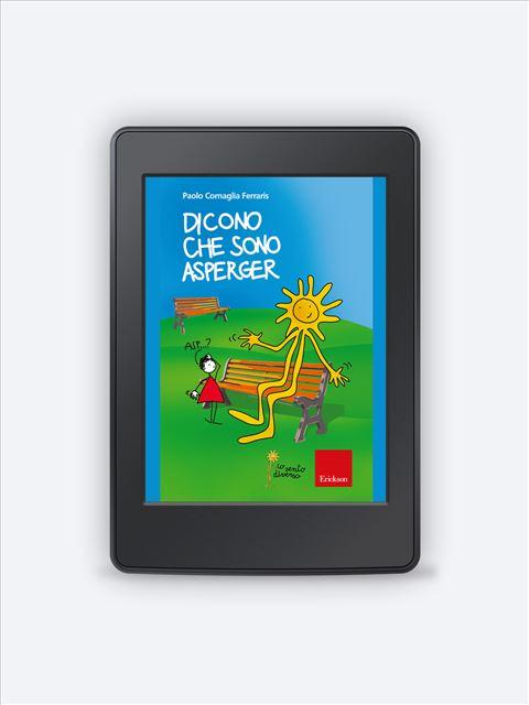 Dicono che sono Asperger - Libri - Erickson 3