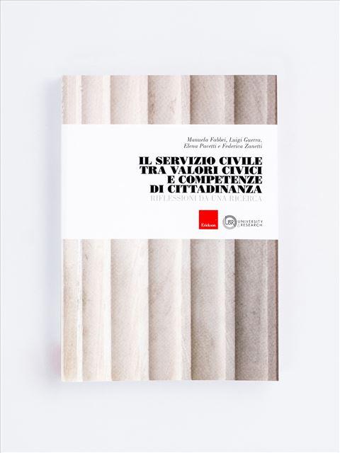 Il Servizio Civile tra valori civici e competenze di cittadinanza - Libri e eBook di Saggistica: novità e classici - Erickson