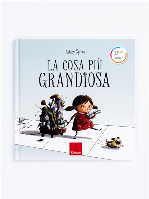 La cosa più grandiosa - Ashley Spires - Erickson