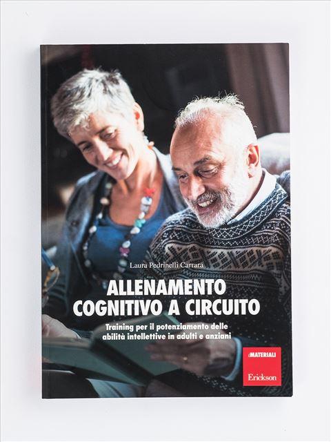 Allenamento cognitivo a circuito - Abilità cognitive - Erickson