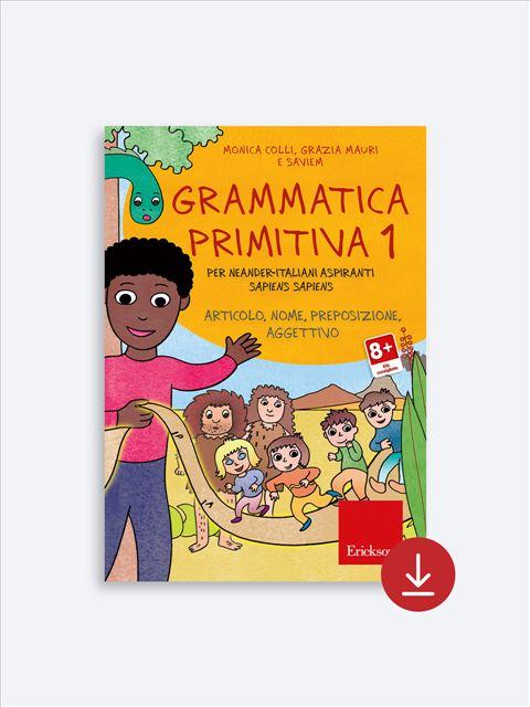 Grammatica primitiva - Volume 1 - App e software per Scuola, Autismo, Dislessia e DSA - Erickson 2
