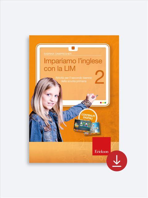 Impariamo l'inglese con la LIM 2 - Lingue straniere - Erickson 2