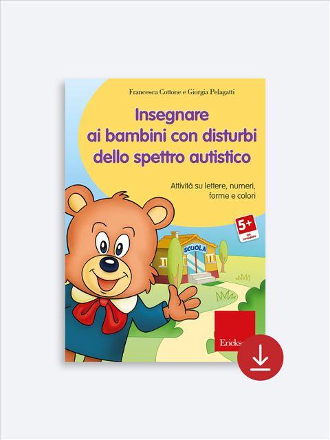 Insegnare ai bambini con disturbi dello spettro autistico - App e software per Scuola, Autismo, Dislessia e DSA - Erickson 2