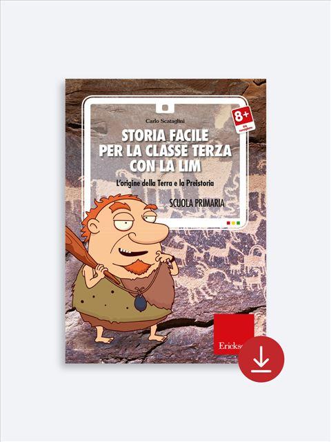 Storia facile per la classe terza - Libri - App e software - Erickson 7