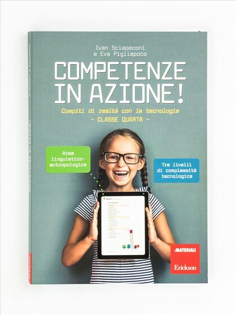 Competenze in azione! - Classe quarta - Area linguistico-antropologica - Grammatica e arricchimento lessicale - Erickson
