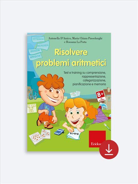 Risolvere problemi aritmetici - Libri - App e software - Erickson 5