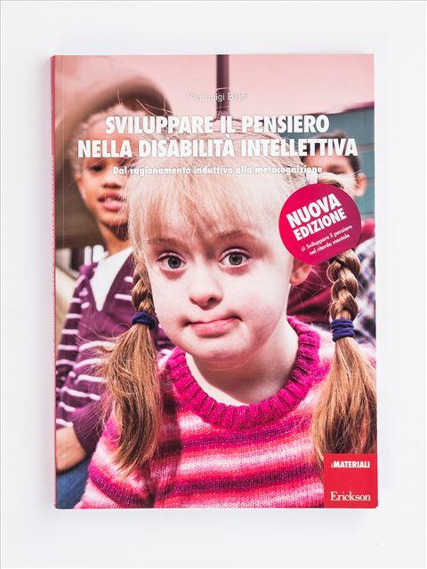Sviluppare il pensiero nella disabilità intellettiva - Disabilità intellettiva - Erickson