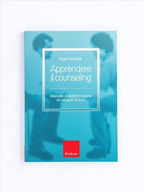 Apprendere il counseling - Libri - Erickson