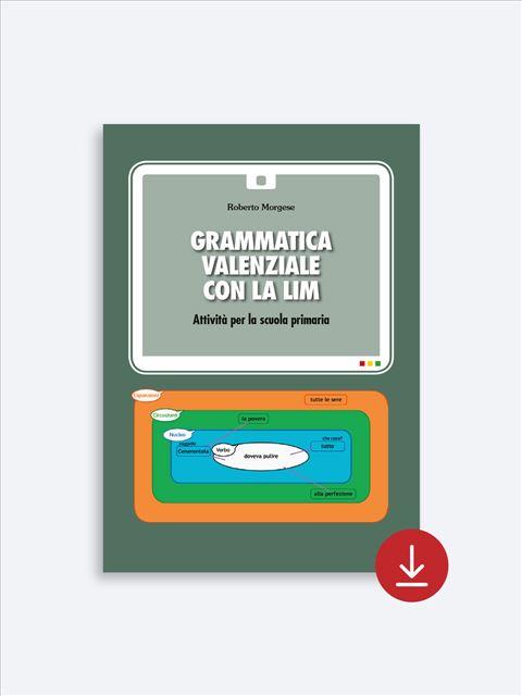 Grammatica valenziale alla scuola primaria - App e software per Scuola, Autismo, Dislessia e DSA - Erickson 2