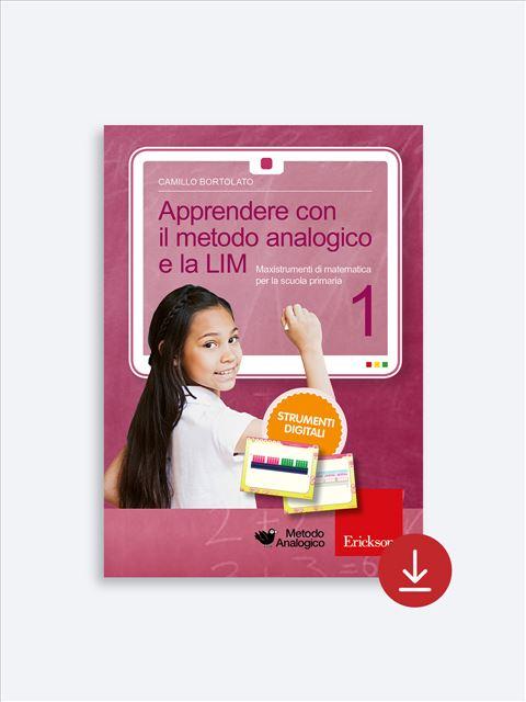 Apprendere con il metodo analogico e la LIM 1 - I 7 elementi della didattica innovativa - Erickson 2