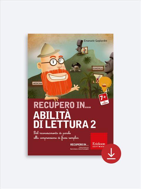 RECUPERO IN... Abilità di lettura 2 - App e software per Scuola, Autismo, Dislessia e DSA - Erickson 2