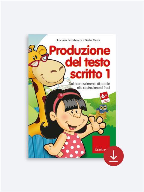 Produzione del testo scritto - Livello 1 - App e software per Scuola, Autismo, Dislessia e DSA - Erickson 2