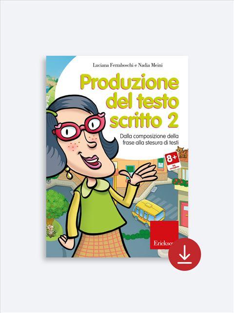 Produzione del testo scritto - Livello 2 - App e software per Scuola, Autismo, Dislessia e DSA - Erickson 2