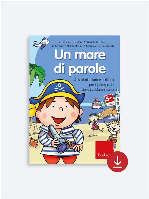 Un mare di parole - Simpatici libri per il passaggio alla scuola primaria - Erickson 2