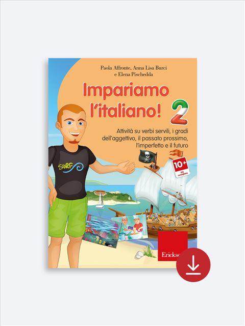 Impariamo l'Italiano! - Italiano L2 - Erickson