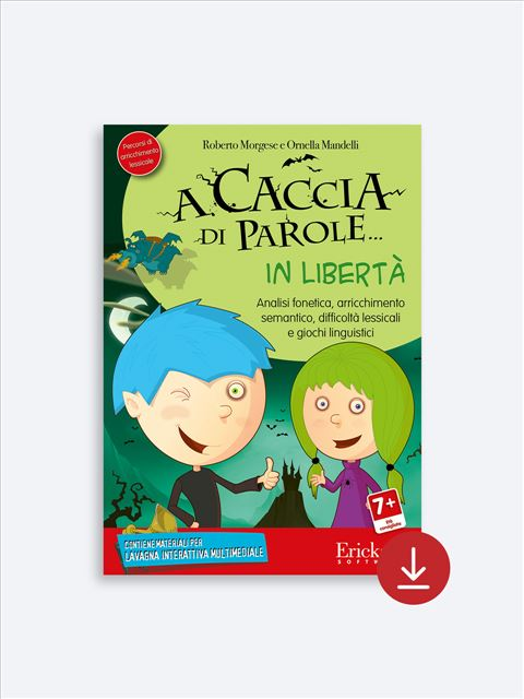 A caccia di parole... in libertà - App e software per Scuola, Autismo, Dislessia e DSA - Erickson