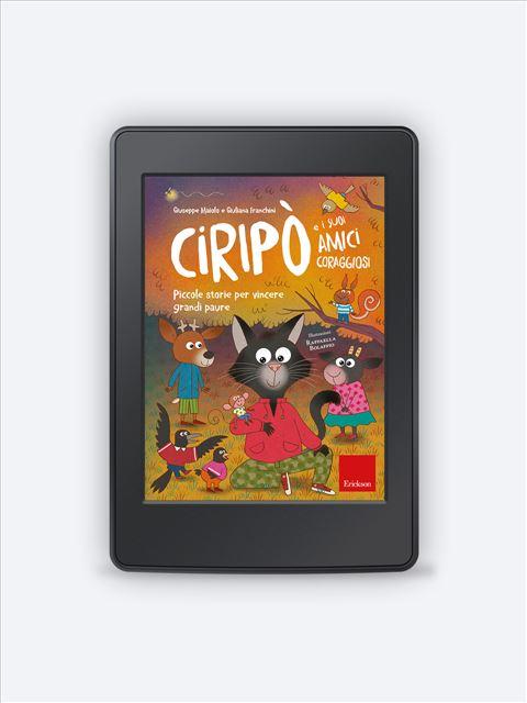 Ciripò e i suoi amici coraggiosi - narrativa psicologicamente orientata - Erickson