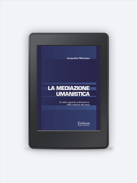 La mediazione umanistica - Libri e eBook di Saggistica: novità e classici - Erickson