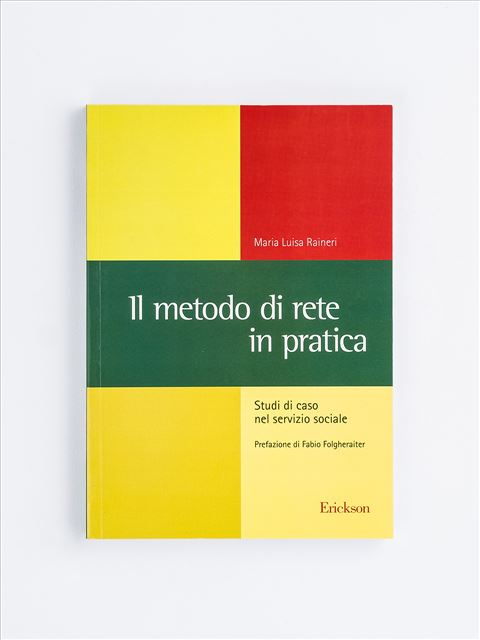Il metodo di rete in pratica - Il manager di buona vita - Libri - Erickson
