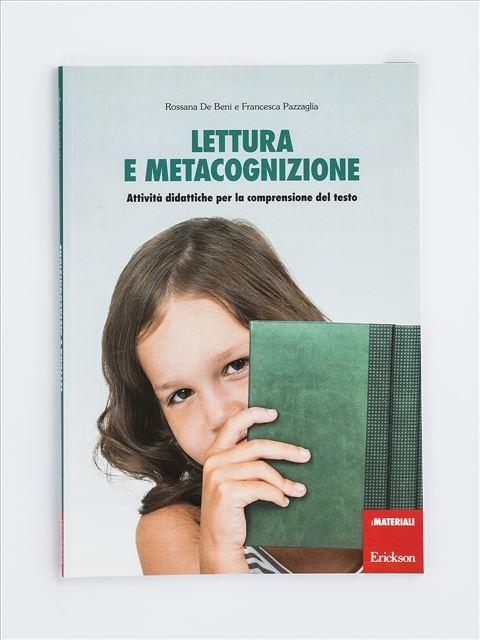 Lettura e metacognizione - didattica metacognitiva - Erickson