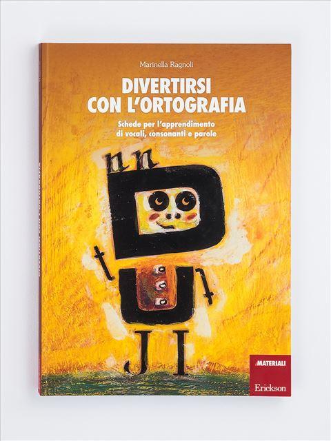 Divertirsi con l'ortografia - Marinella Ragnoli - Erickson