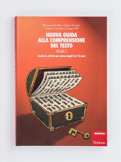 Nuova guida alla comprensione del testo - Volume 3 - Percorsi clinici di logopedia - La comprensione de - Libri - Erickson