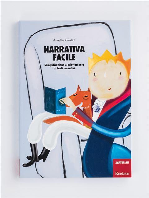 Narrativa facile - Annalisa Giustini - Erickson