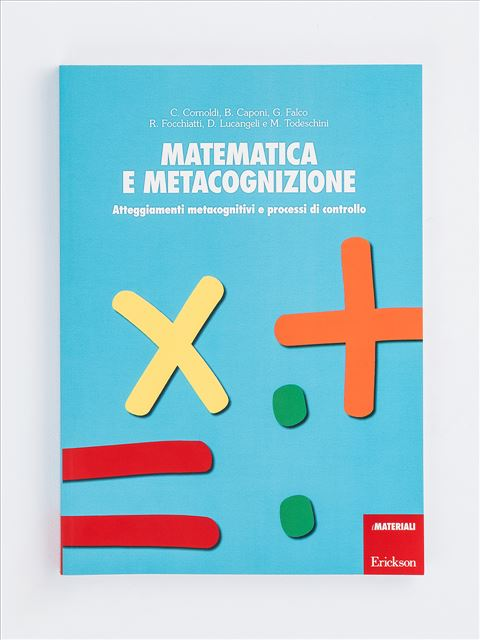Matematica e metacognizione - Beatrice Caponi - Erickson