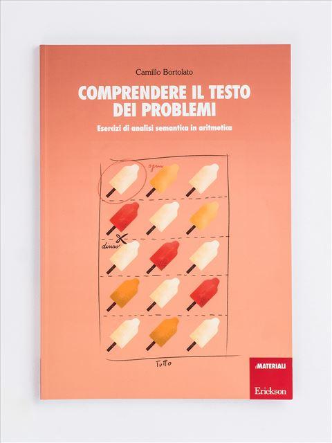 Comprendere il testo dei problemi - Problemi per immagini - Libri - Erickson