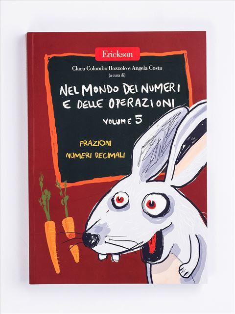 Nel mondo dei numeri e delle operazioni - Volume 5 Libro - Erickson Eshop