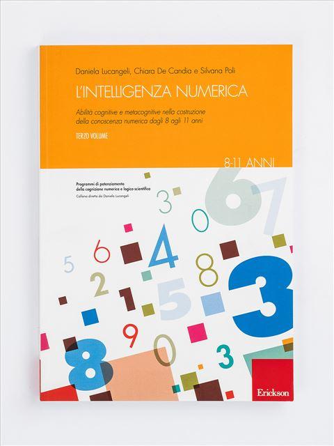 L'intelligenza numerica - Volume 3 - Discalculia test - App e software - Erickson