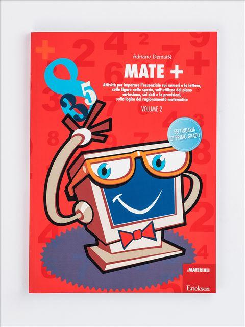 Mate+ - Scuola secondaria di primo grado - Volume  Libro - Erickson Eshop