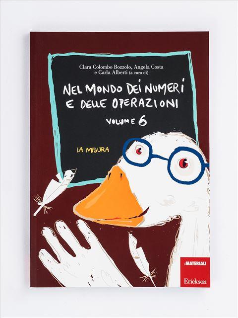 Nel mondo dei numeri e delle operazioni - Volume 6 Libro - Erickson Eshop