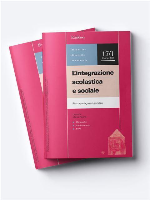 L'integrazione scolastica e sociale - Riviste di didattica, logopedia, psicoterapia, anche digitali - Erickson