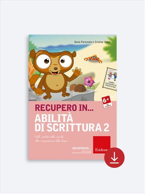 RECUPERO IN... Abilità di scrittura 2 - App e software per Scuola, Autismo, Dislessia e DSA - Erickson 2