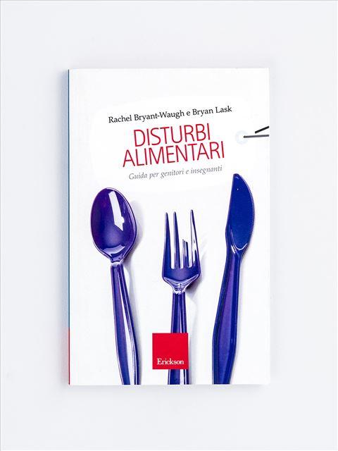 Disturbi alimentari - Corpi senza peso - Libri - Erickson